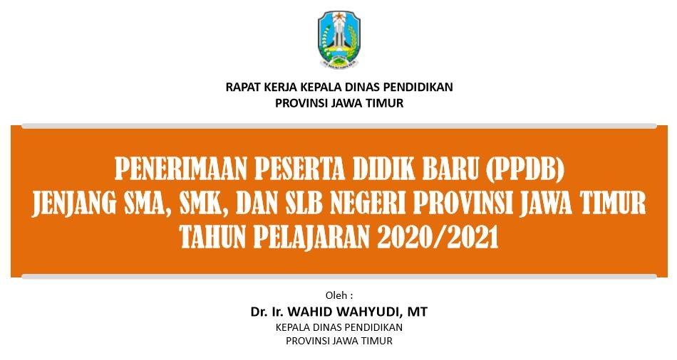 Penerimaan Peserta Didik Baru (PPDB ) dan JUKNIS PPDB SMA 2020